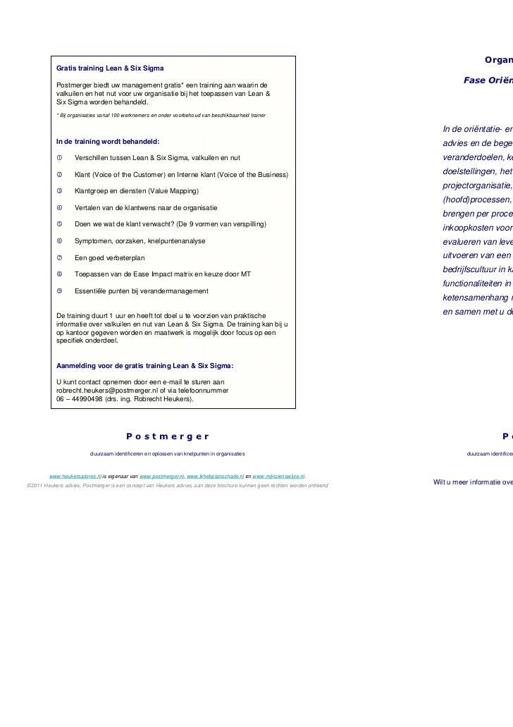 Organisatieverbetering           Gratis training Lean & Six Sigma           Postmerger biedt uw management gratis* een tra...