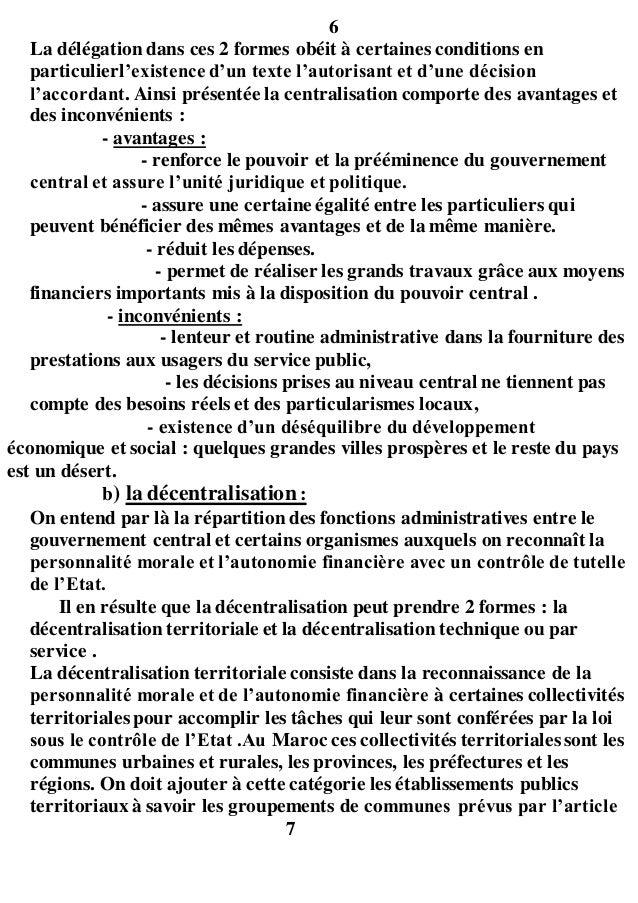 6 La délégation dans ces 2 formes obéit à certaines conditions en particulierl'existence d'un texte l'autorisant et d'une ...