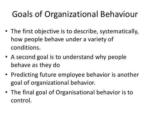 Why Study Organizational Behavior - iEduNote.com