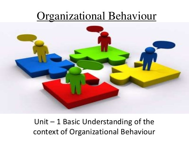 organizational behaviour ch1 2 Organizational behaviour ch 1-15 chapter what is organizational behaviour in  today's increasingly competitive and demanding workplace, managers can't.