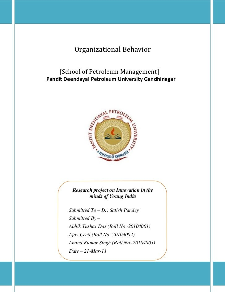 Innovation in the minds of Young India           Organizational Behavior      [School of Petroleum Management] Pandit Deen...