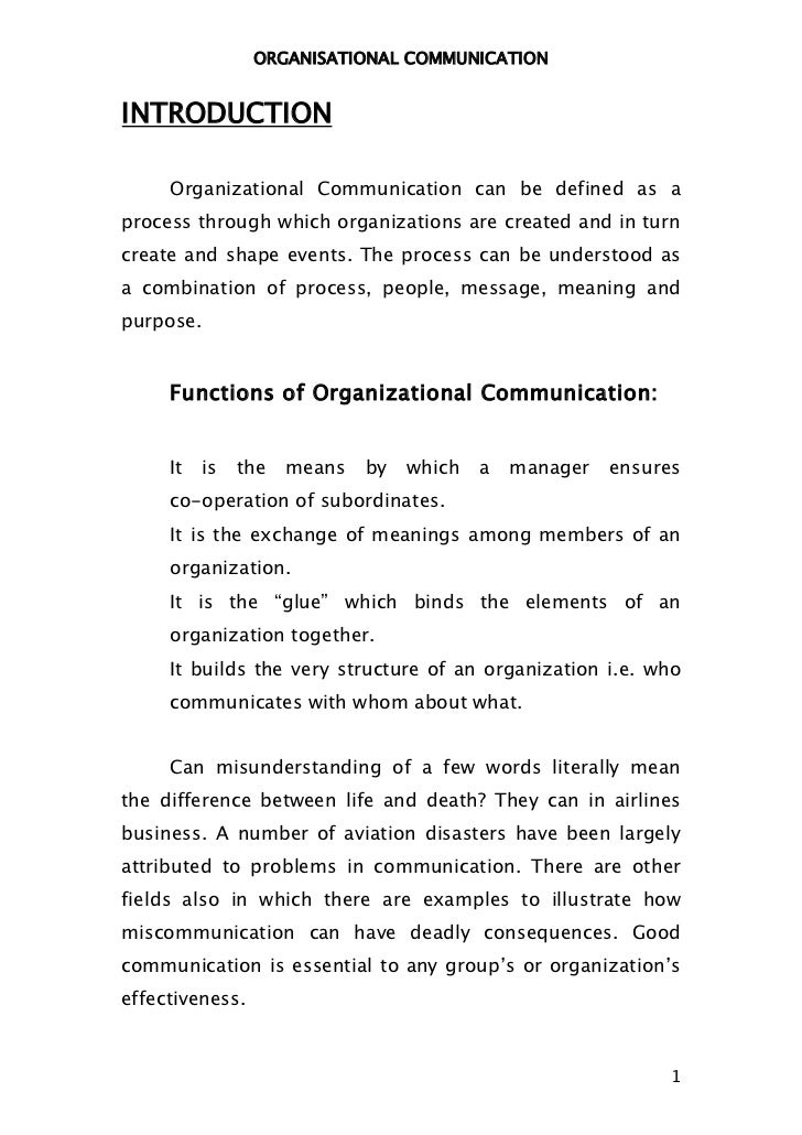 ORGANISATIONAL COMMUNICATIONINTRODUCTION     Organizational Communication can be defined as aprocess through which organiz...
