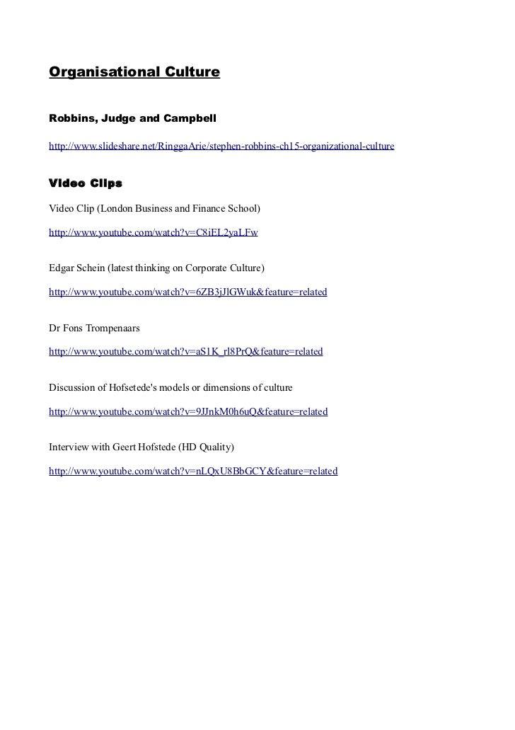 Organisational CultureRobbins, Judge and Campbellhttp://www.slideshare.net/RinggaArie/stephen-robbins-ch15-organizational-...