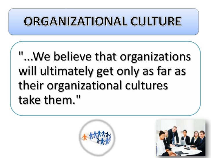 research paper on organizational culture The effects of organizational structure on employee trust and job satisfaction by kelli j dammen a research paper submitted in partial fulfillment of the.