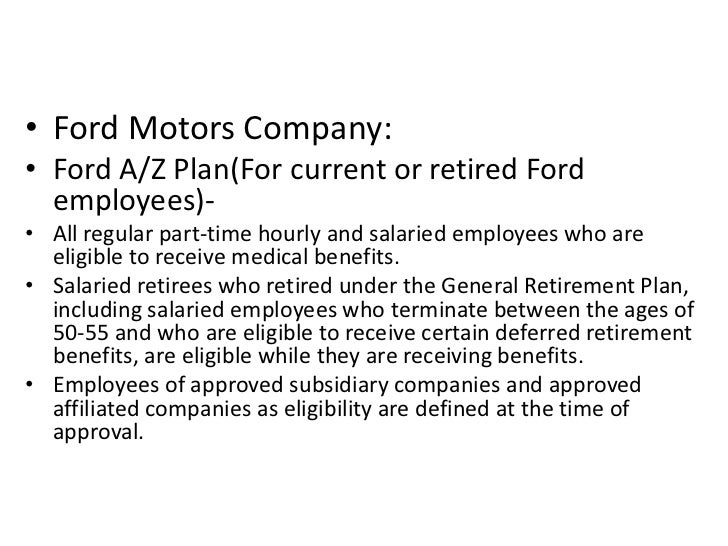 Organisational culture with examples for Ford motor company employee benefits
