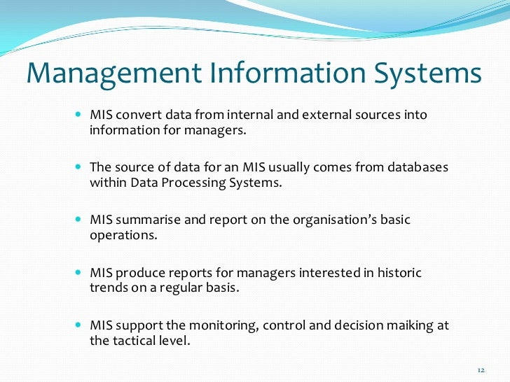a management information system mis converting data from internal and external sources into informat 131 to 133 past exam questions and ms • a system to convert data from internal and external sources into of a management information system (mis.