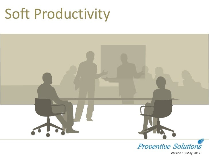 Soft Productivity                    Version 18 May 2012