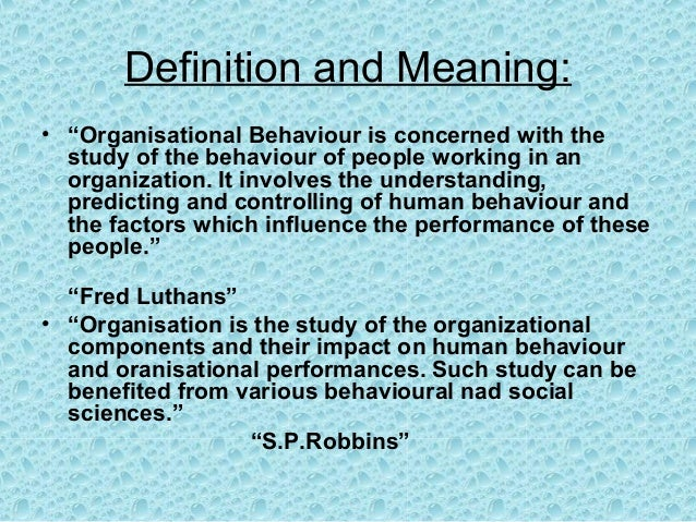 meaning and definition of organisational behaviour