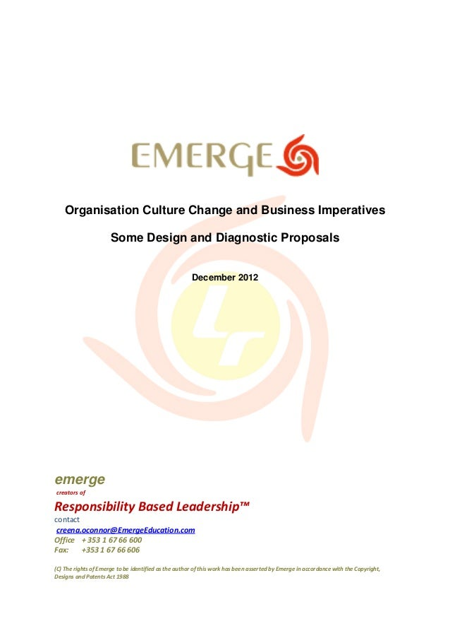 Organisation Culture Change and Business Imperatives                      Some Design and Diagnostic Proposals            ...