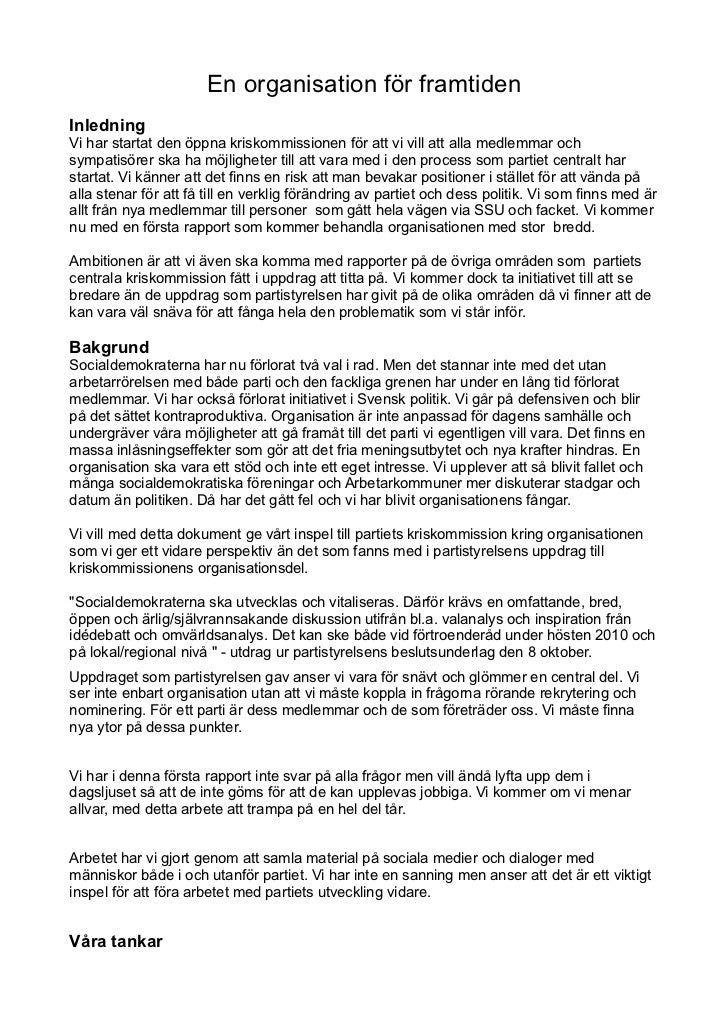 En organisation för framtidenInledningVi har startat den öppna kriskommissionen för att vi vill att alla medlemmar ochsymp...