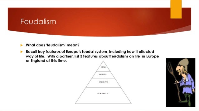 feudalism in todays society essay While each society was distinct in many ways  introduction basic forms of feudalism is a form of clientage that resulted in hereditary distinctions and.