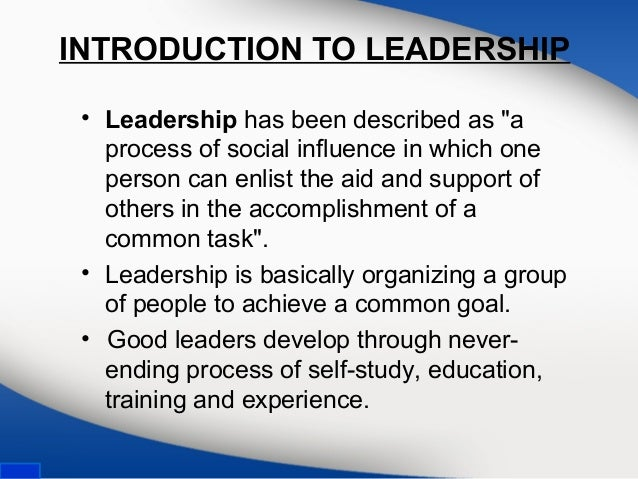 an introduction and overview of the leadership process Leadership: past, present, and future  with a thorough overview of leadership and its complexities, advanced meth -  an influencing process—and its.