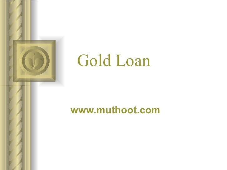 Gold Loan   www.muthoot.com