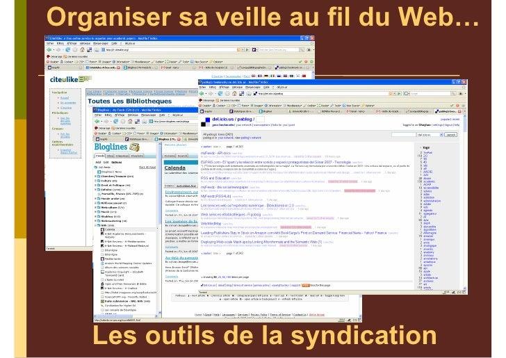 Organiser sa veille au fil du Web…        Les outils de la syndication