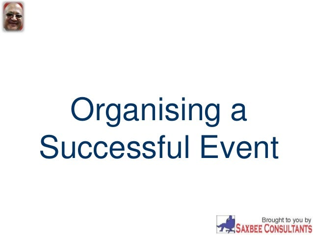 organising events Risk assessments may be needed for certain types of events.