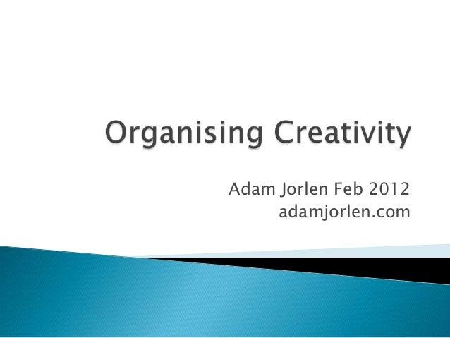 Adam Jorlen Feb 2012    adamjorlen.com