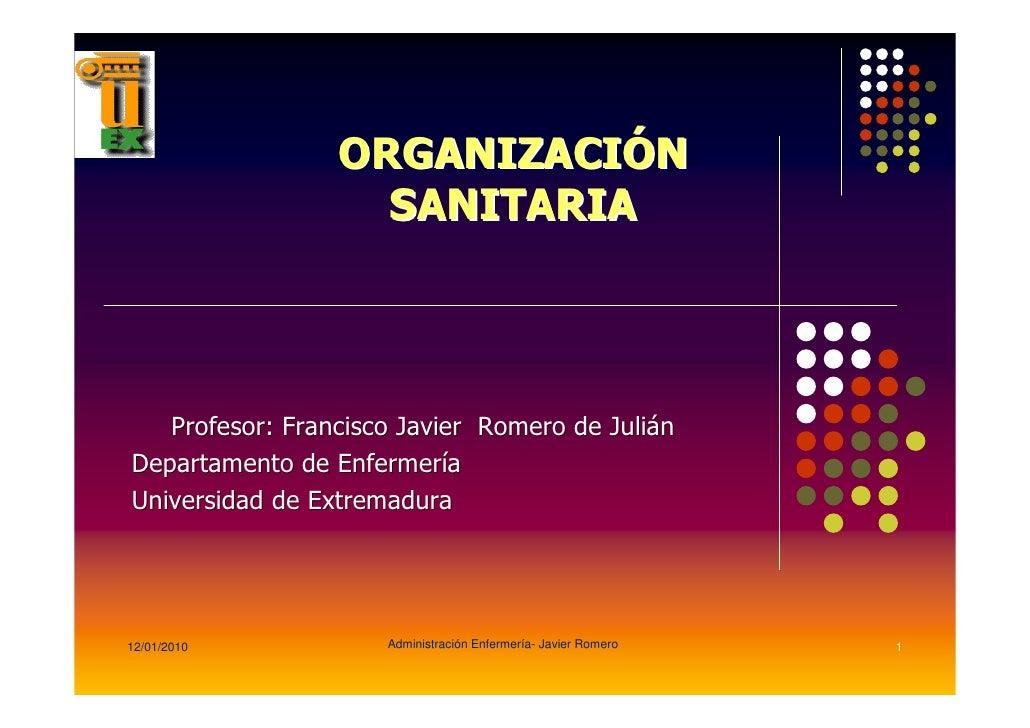 12/01/2010   Administración Enfermería- Javier Romero   1