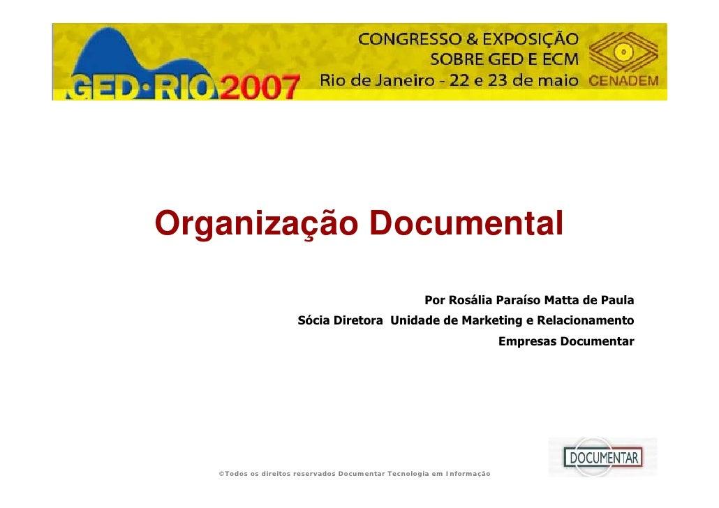 APRESENTAÇÃO    ORGANIZAÇÃO                   Organização Documental                                                      ...