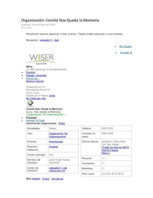 Organización: Comité Nos Queda la Memoria Domingo, 24 de Octubre de 2010 03:21 p.m. WiserEarth requires javascript to full...