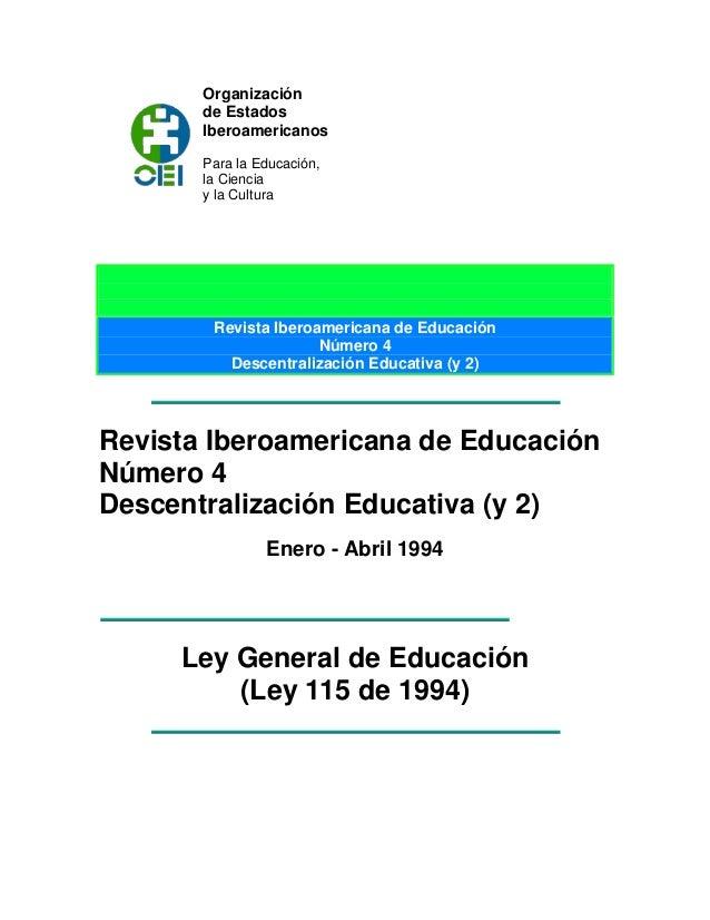 Organización de Estados Iberoamericanos Para la Educación, la Ciencia y la Cultura Revista Iberoamericana de Educación Núm...