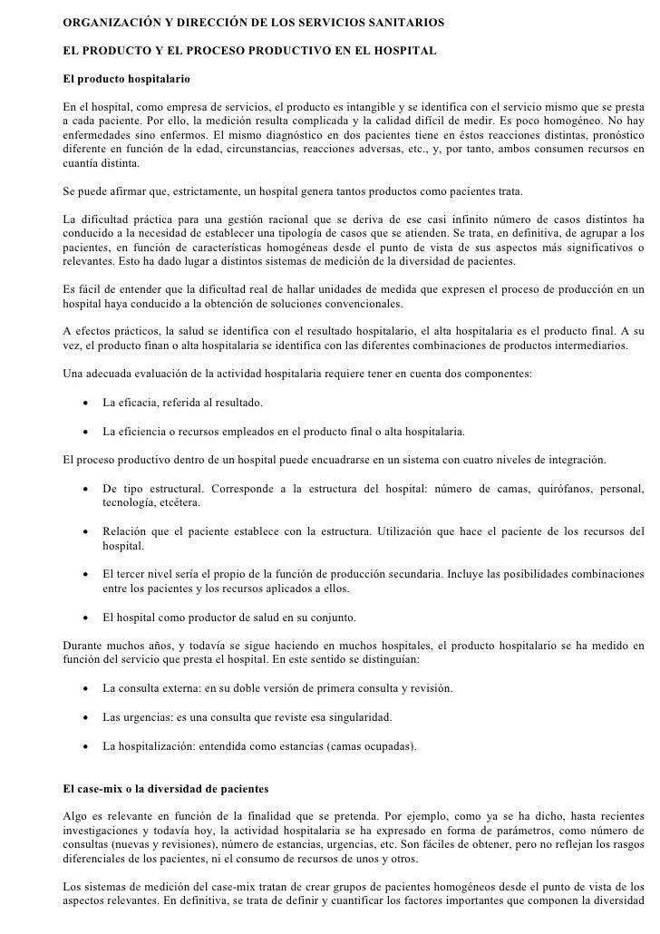 ORGANIZACIÓN Y DIRECCIÓN DE LOS SERVICIOS SANITARIOS  EL PRODUCTO Y EL PROCESO PRODUCTIVO EN EL HOSPITAL  El producto hosp...