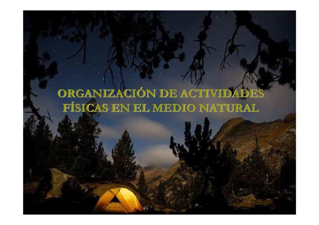 ORGANIZACIÓN DE ACTIVIDADES FÍSICAS EN EL MEDIO NATURAL