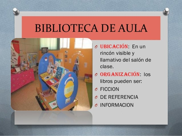 Organizaci n de la biblioteca escolar y de aula for Fotos de librerias de salon
