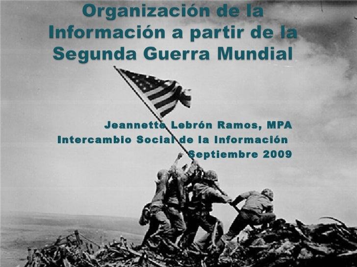Jeannette Lebrón Ramos, MPA Escuela Graduada  de Ciencias y Tecnologías de la Información, UPRRP Septiembre 2008