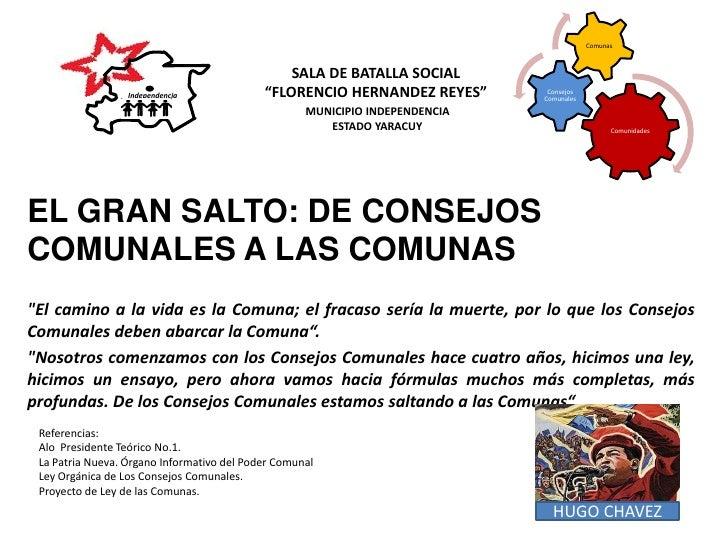 """EL GRAN SALTO: DE CONSEJOS COMUNALES A LAS COMUNAS<br />""""El camino a la vida es la Comuna; el fracaso sería la muerte, por..."""