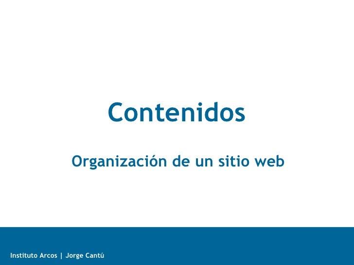 Contenidos Organización de un sitio web