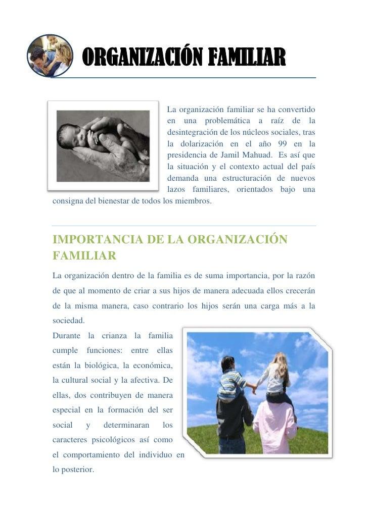 ORGANIZACIÓN FAMILIAR                                 La organización familiar se ha convertido                           ...