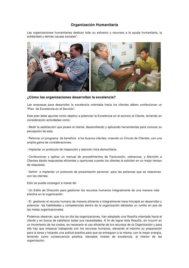 Organización Humanitaria<br />Las organizaciones humanitarias dedican todo su esfuerzo y recursos a la ayuda humanitaria, ...