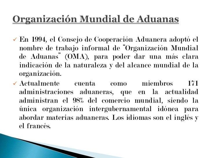 En 1952 se estableció en la capital de Bélgica el Consejo de Cooperación Aduanera, es un cuerpo intergubernamental indepen...