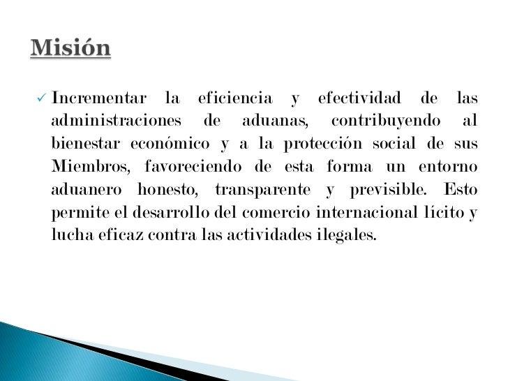 """<ul><li>En 1994, el Consejo de Cooperación Aduanera adoptó el nombre de trabajo informal de """"Organización Mundial de Aduan..."""