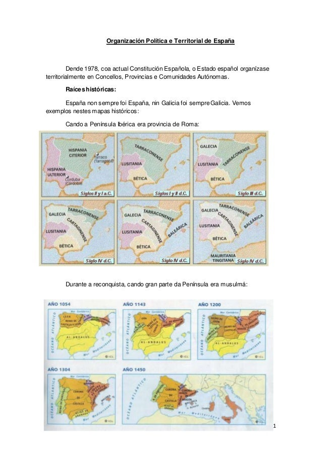 1 Organización Política e Territorial de España Dende 1978, coa actual Constitución Española, o Estado español organízase ...