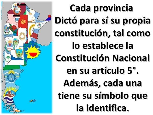 La Ciudad  Autónoma de  Buenos Aires  (CABA)  también dictó  su propia  Constitución  en el año  1996.