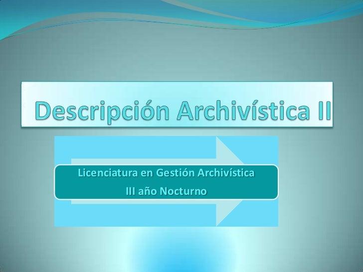 Descripción Archivística II<br />