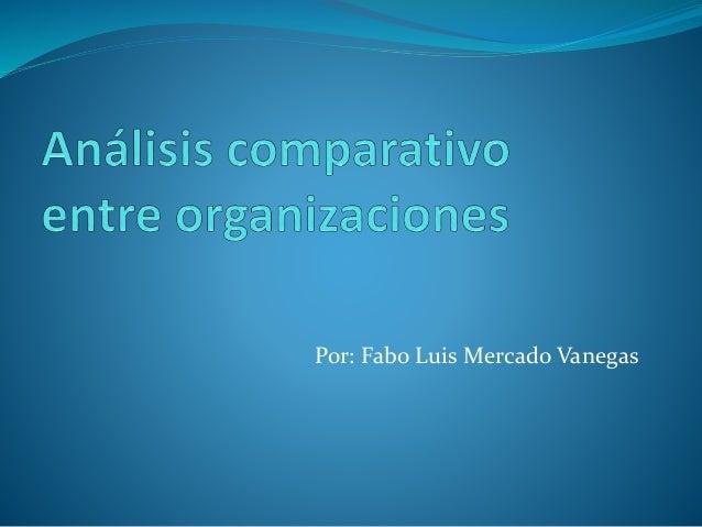 Por: Fabo Luis Mercado Vanegas