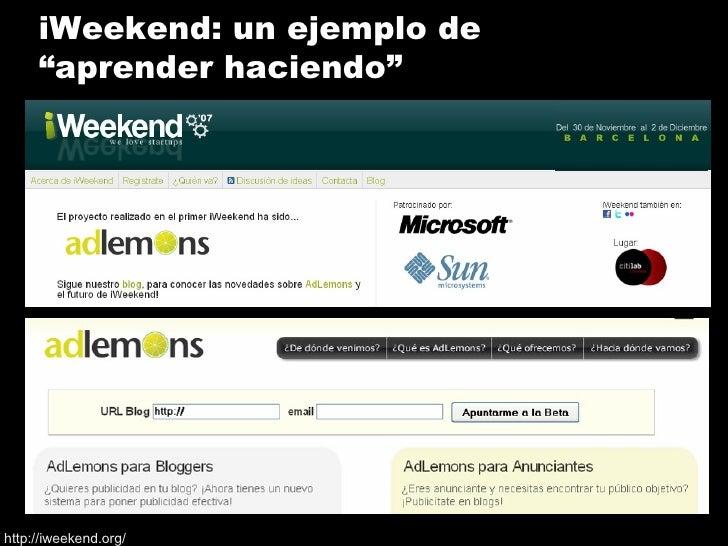 """iWeekend: un ejemplo de """"aprender haciendo"""" http://iweekend.org/"""