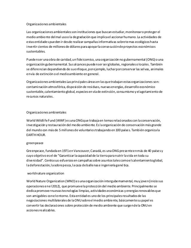 Organizacionesambientales Las organizacionesambientalessoninstitucionesque buscanestudiar,monitorearoprotegerel medioambie...