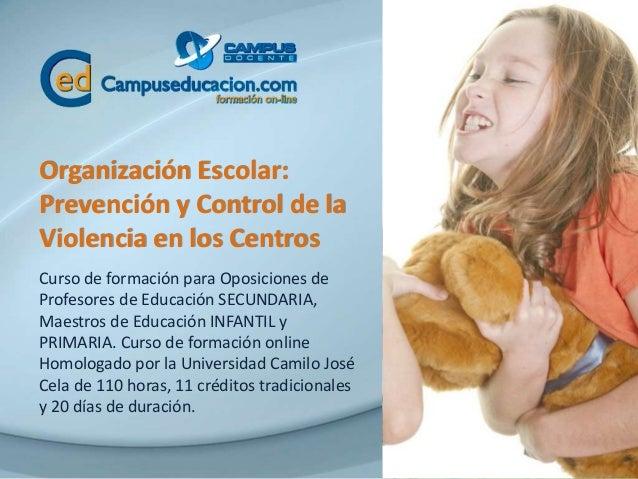 Organización Escolar: Prevención y Control de la Violencia en los Centros Curso de formación para Oposiciones de Profesore...