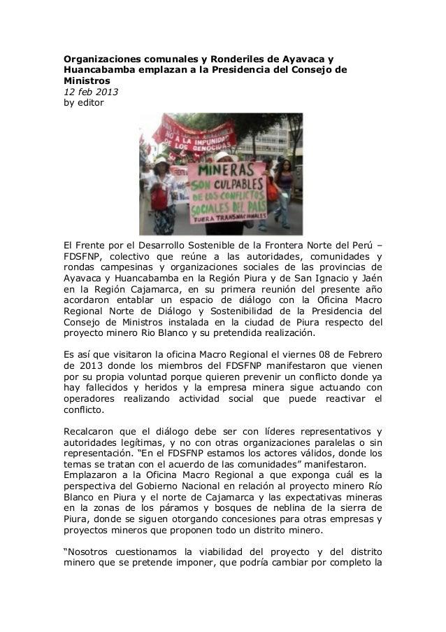 Organizaciones comunales y Ronderiles de Ayavaca yHuancabamba emplazan a la Presidencia del Consejo deMinistros12 feb 2013...
