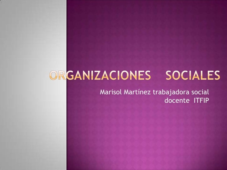 Marisol Martínez trabajadora social                     docente ITFIP