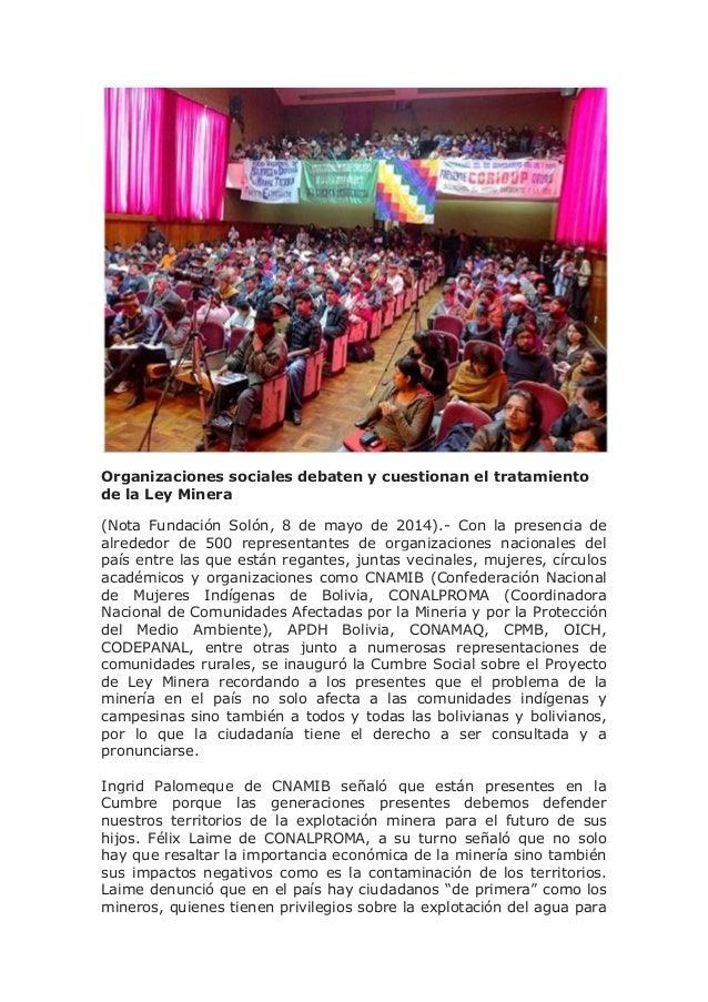Organizaciones sociales debaten y cuestionan el tratamiento de la Ley Minera (Nota Fundación Solón, 8 de mayo de 2014).- C...