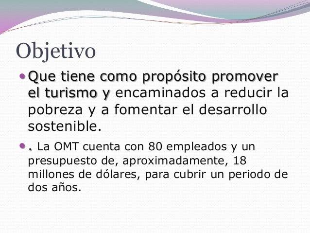 Organizacion mundial del turismo (omt) Slide 3