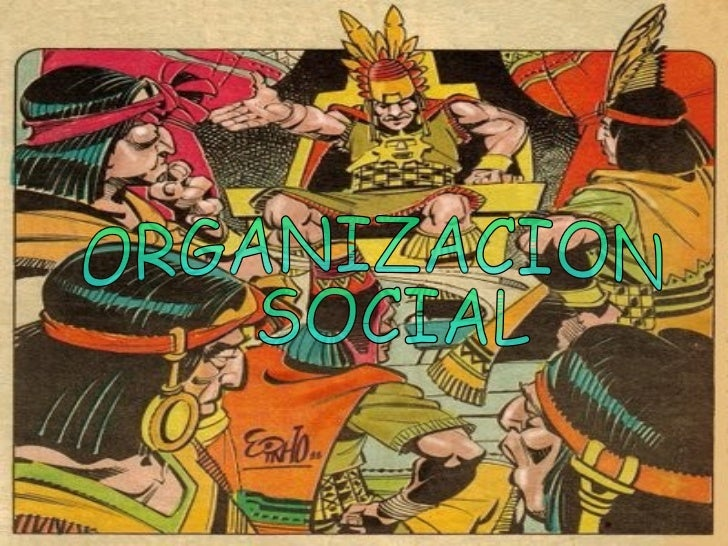 ORGANIZACION SOCIAL