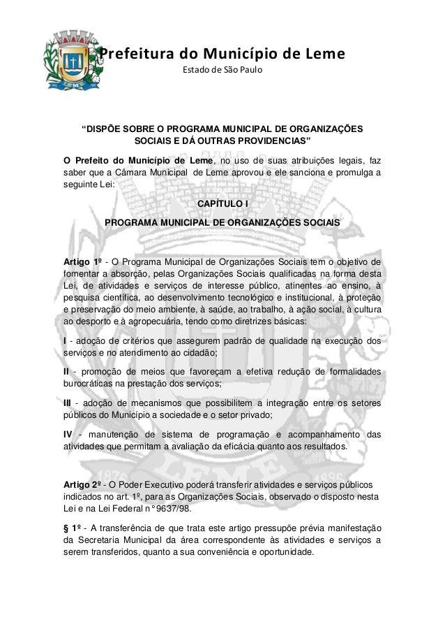 """Prefeitura do Município de Leme Estado de São Paulo """"DISPÕE SOBRE O PROGRAMA MUNICIPAL DE ORGANIZAÇÕES SOCIAIS E DÁ OUTRAS..."""