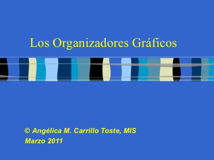 Organizadores grficos los organizadores grficos anglica m carrillo toste mis marzo 2011 ccuart Image collections
