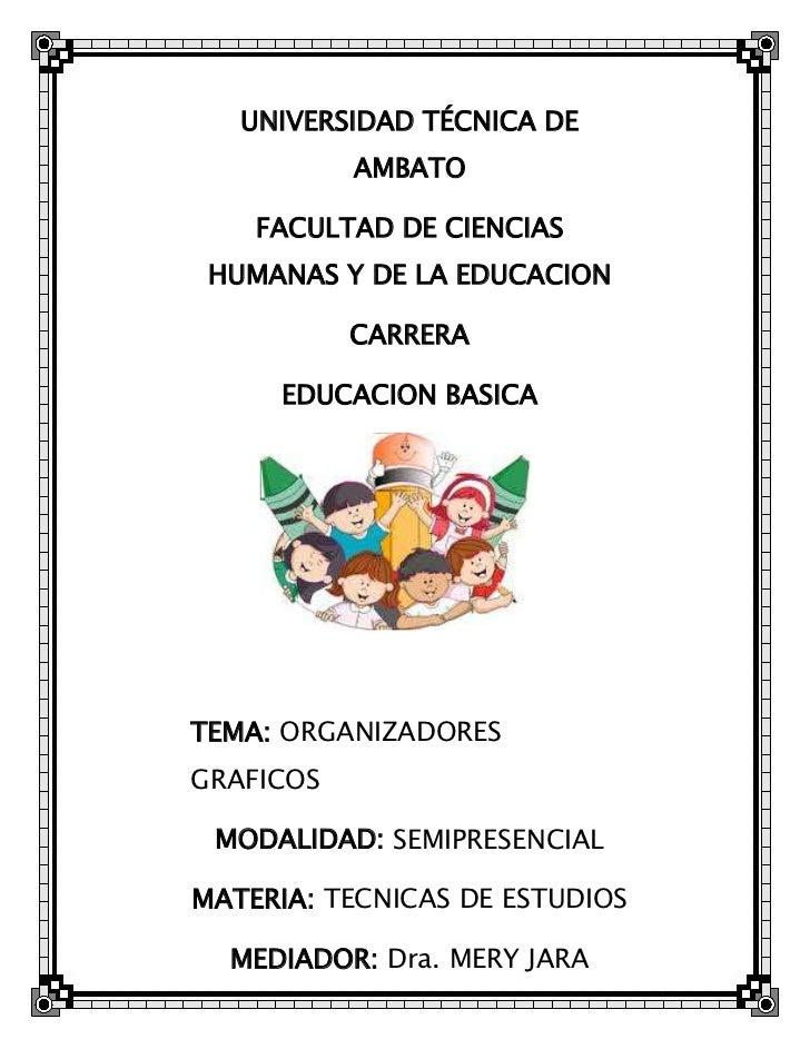 UNIVERSIDAD TÉCNICA DE           AMBATO    FACULTAD DE CIENCIAS HUMANAS Y DE LA EDUCACION           CARRERA     EDUCACION ...