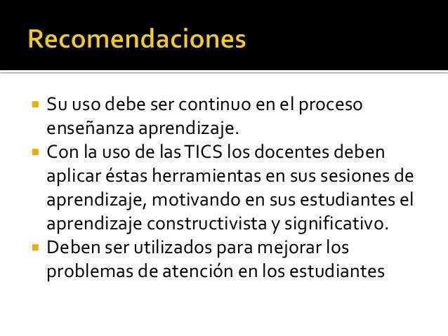  http://portal.perueduca.edu.pe/boletin/1boletin_emergencia/emergenci a24/que_medios.htm  http://www.eduteka.org/modulos...